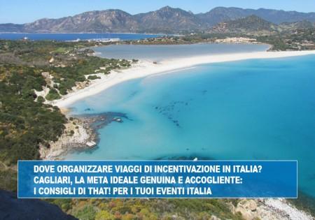 DOVE ORGANIZZARE VIAGGI DI INCENTIVAZIONE IN ITALIA? CAGLIARI, LA META IDEALE GENUINA E ACCOGLIENTE: I CONSIGLI DI THAT! PER I TUOI EVENTI ITALIA